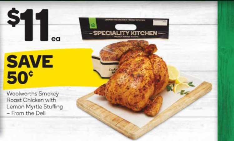 Woolworths Woolworths Smokey Roast Chicken With Lemon Myrtle Stuffing