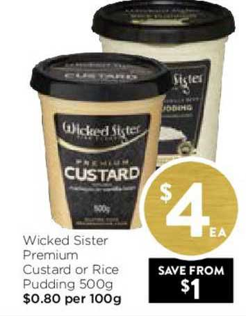 FoodWorks Wicked Sister Premium Custard Or Rice Pudding