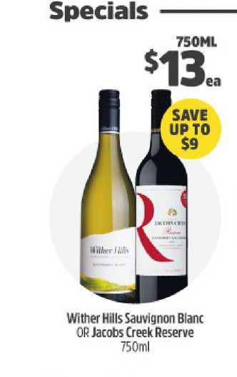 BWS Wither Hills Sauvignon Blanc Or Jacobs Creek Reserve