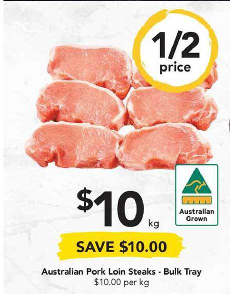 Drakes Australian Pork Loin Steaks - Bulk Tray