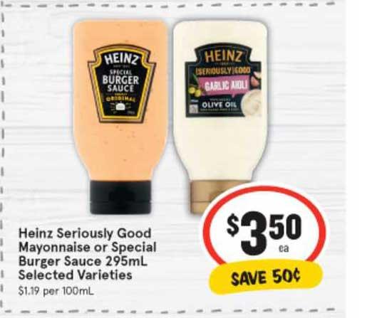 IGA Heinz Seriously Good Mayonnaise Or Special Burger Sauce 295mL