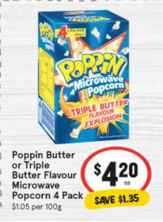 IGA Poppin Butter Or Triple Butter Flavour Microwave Popcorn 4 Pack