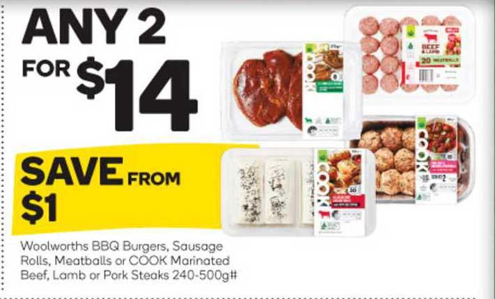 Woolworths Woolworths Bbq Burgers Sausage Rolls Meatballs Or Cook Marinated Beef Lamb Or Pork Steaks