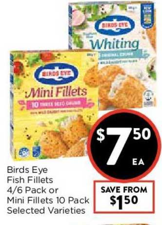 FoodWorks Birds Eye Fish Fillets 4-6 Pack Or Mini Fillets 10 Pack