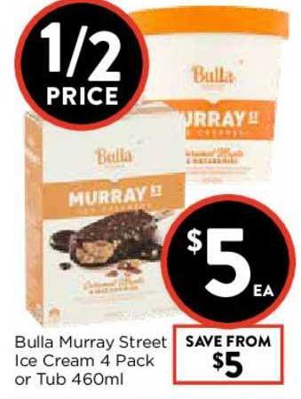 FoodWorks Bulla Murray Street Ice Cream 4 Pack Or Tub 460ml