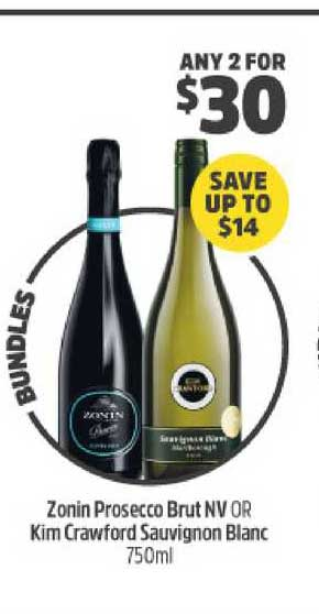 BWS Zonin Prosecco Brut NV Or Kim Crawford Sauvignon Blanc 750ml