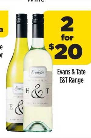 Liquorland Evans & Tate E&t Range