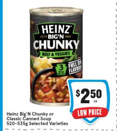 IGA Heinz Big'N Chunky Or Classic Canned Soup 520-535g