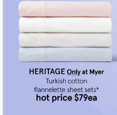 Myer Heritage Only At Myer Turkish Cotton Flannelette Sheet Sets