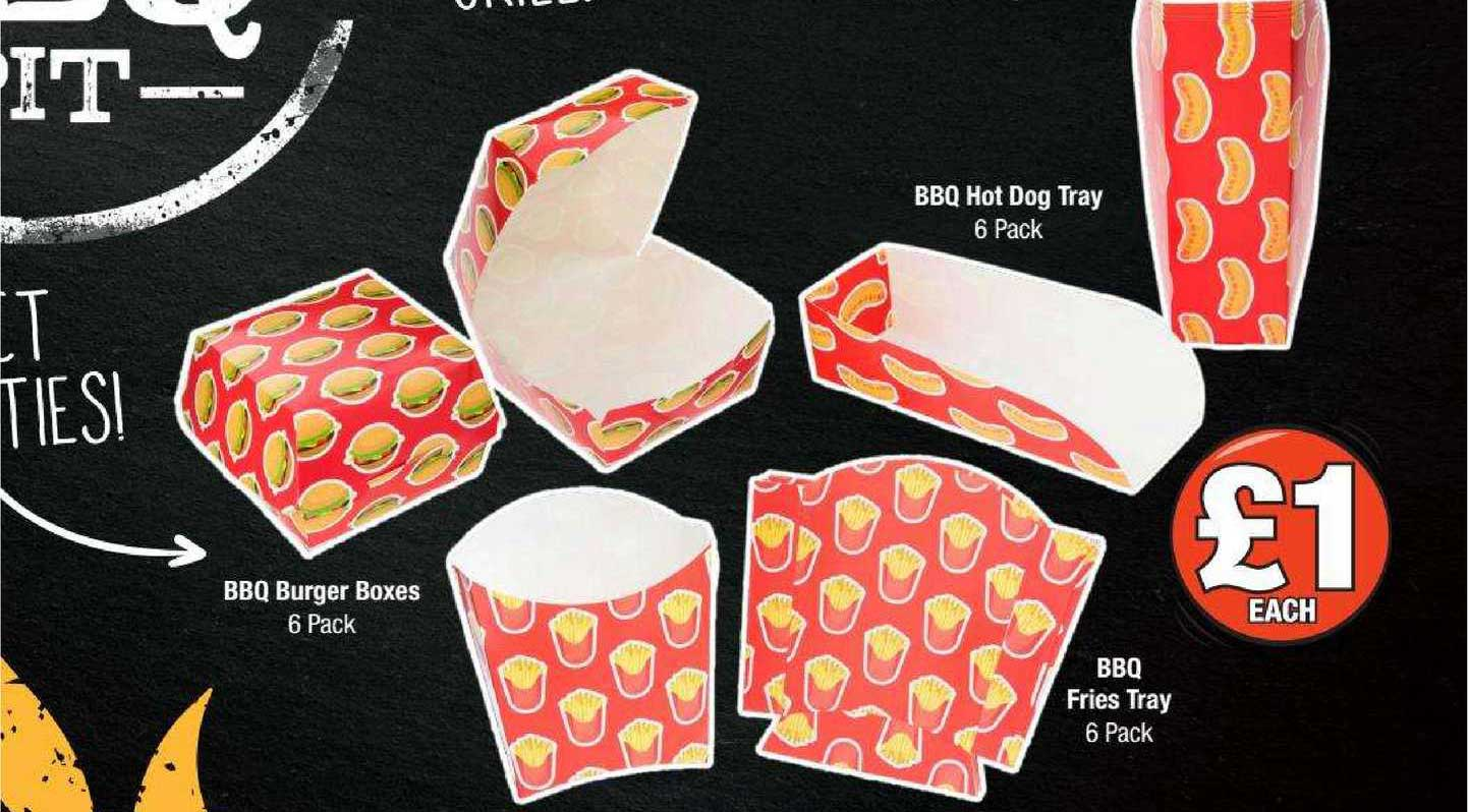 Poundland BBQ Burgers Boxes 6 Pack, BBQ Fries Tray 6 Pack Or BBQ Hot Dog Tray 6 Pack
