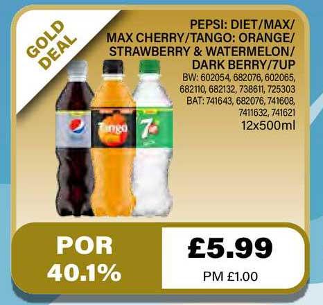 Bestway Pepsi: Diet Max Max Cherry Tango: Orange Strawberry & Watermelon Dark Berry 7up