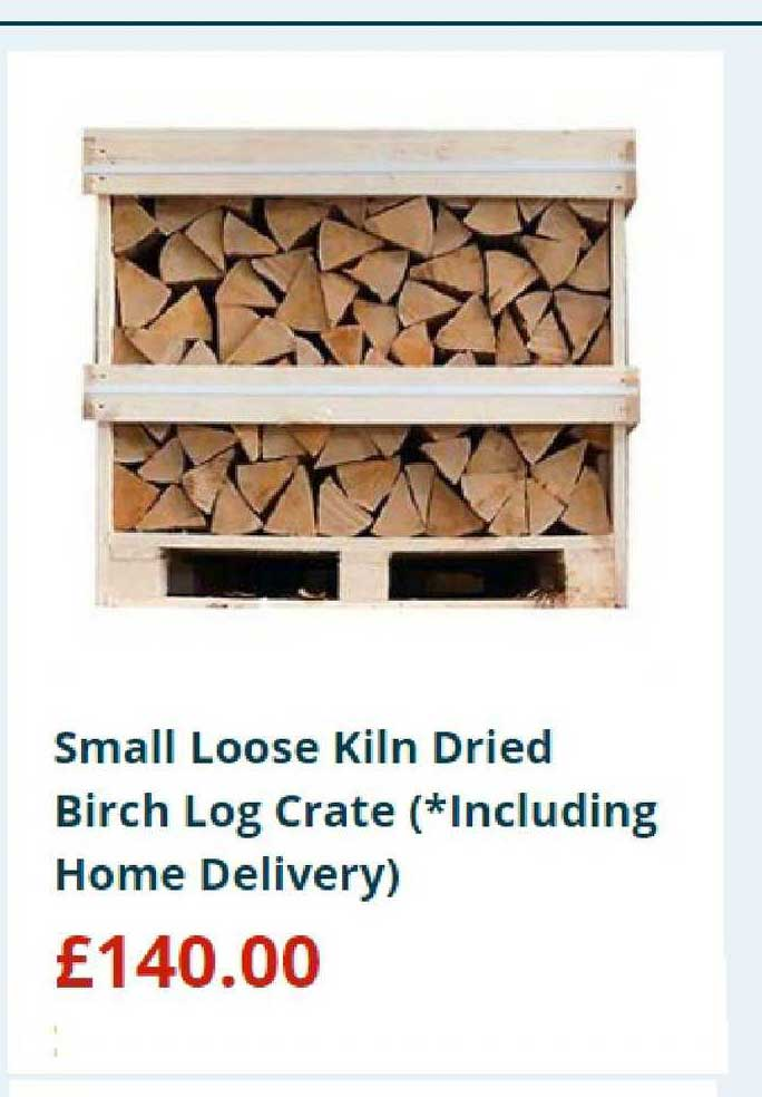Home Bargains Small Loose Kiln Dried Birch Log Crate (*Including Home Delivery)