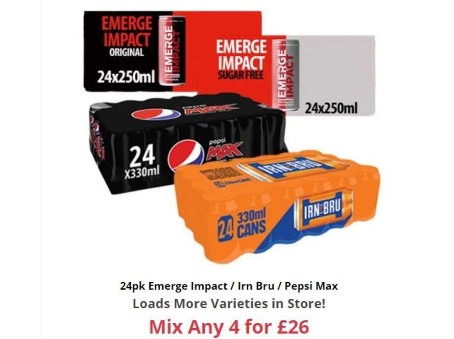 Farmfoods 24pk Emerge Impact - Irn Bru - Pepsi Max