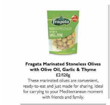 Waitrose Fragata Marinated Stoneless Olives With Olive Oil, Garlic & Thyme