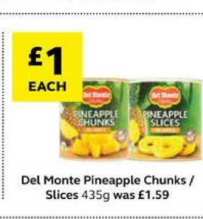 SuperValu Del Monte Pineapple Chunks Slices