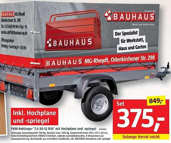 Bauhaus Pkw-anhänger 7.5-20-12 R10 Mit Hochplane Und -spriegel