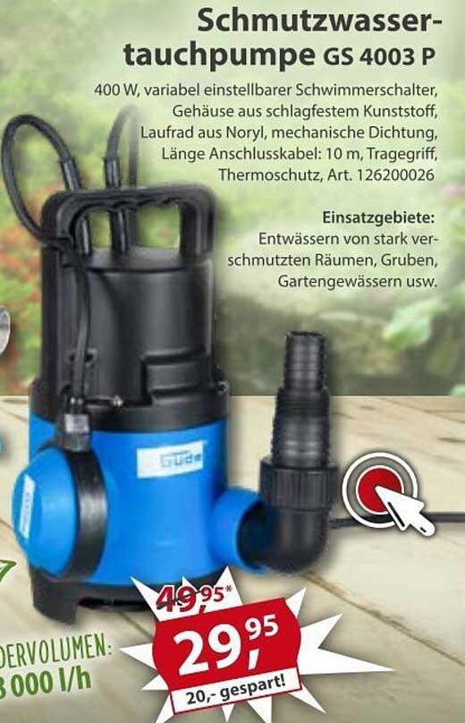 Sonderpreis Baumarkt Schmutzwasser Tauchpumpe GS 4003 P
