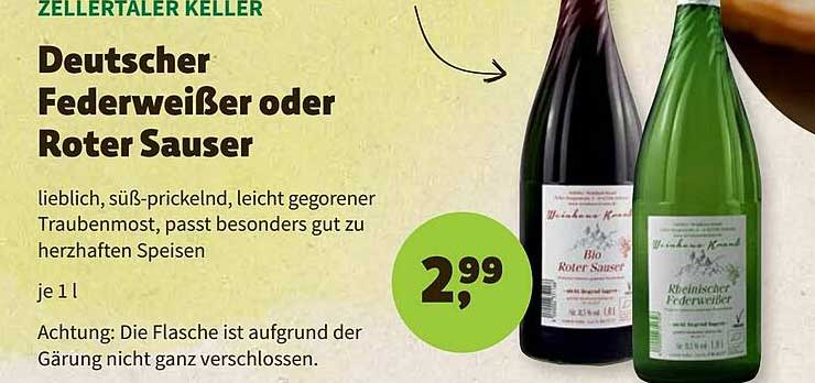 BioMarkt Zellertaler Keller Deutscher Federweißer Oder Roter Sauser