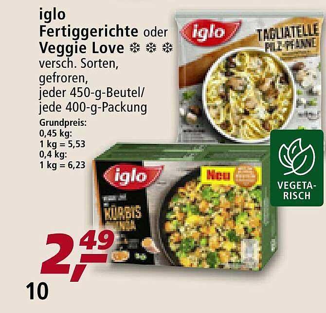 Real Iglo Fertiggerichte Oder Veggie Love