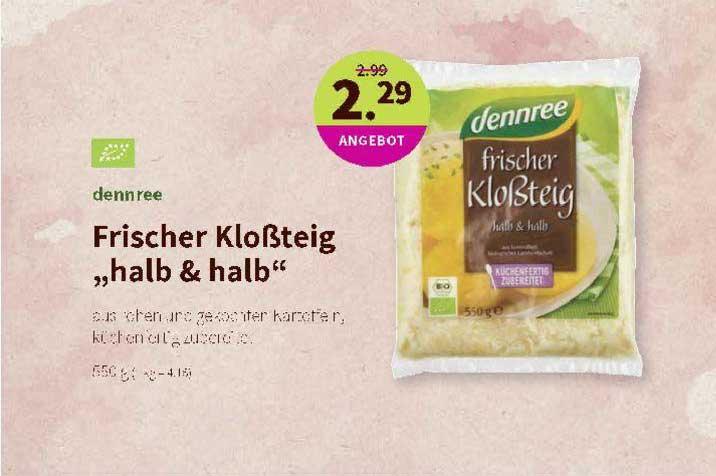 """Denns Biomarkt Dennree Frischer Kloßteig """"halb & Halb"""""""