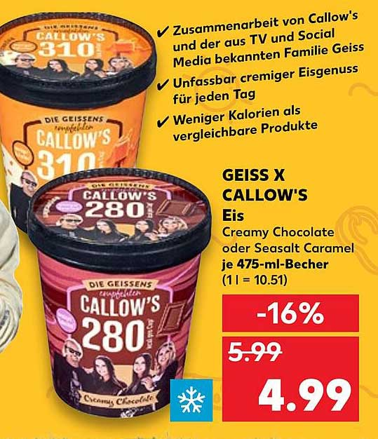 Kaufland Geiss X Callow's Eis