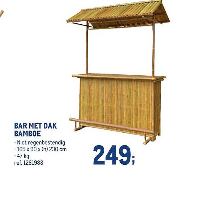 METRO Bar Met Dak Bamboe 47 Kg