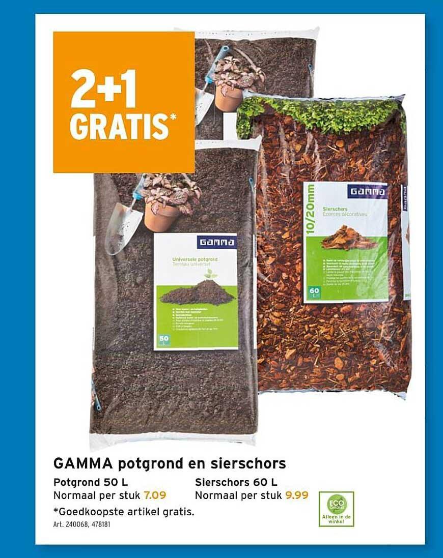 GAMMA 2+1 Gratis Gamma Potgrond En Sierschors