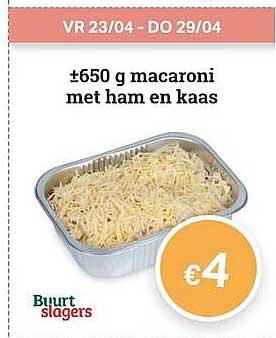 Buurtslagers 650 G Macaroni Met Ham En Kaas