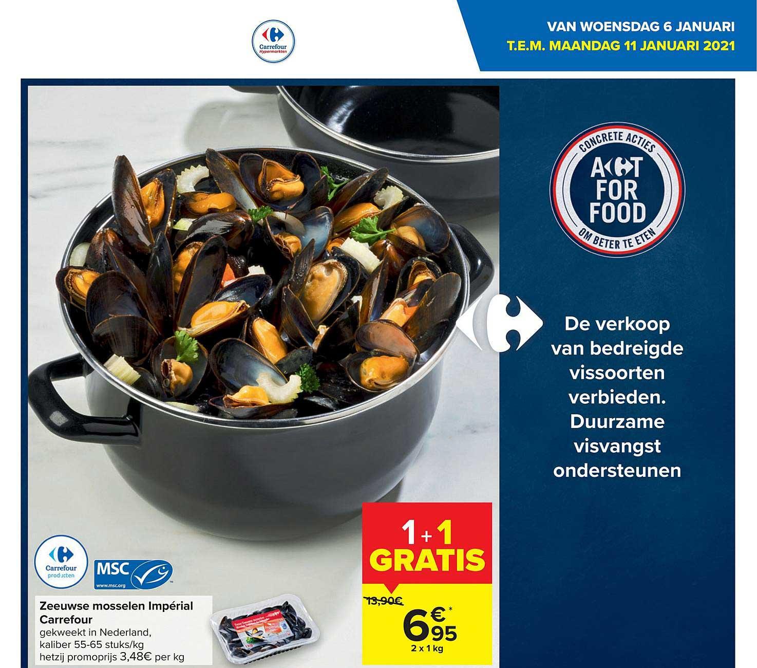 Carrefour Zeeuwse Mosselen Imperial Carrefour 1+1 Gratis