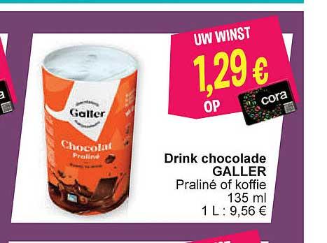 Cora Drink Chocolade Galler Praline Of Koffie