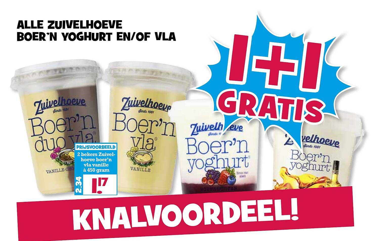 Boon's Markt Alle Zuivelhoeve Boer'n Yoghurt En-of Vla 1+1 Gratis