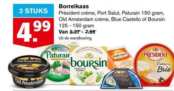 Hoogvliet Borrelkaas Président Crème, Port Salut, Paturain 150 Gram, Old Amsterdam Crème, Blue Castello Of Boursin 125 - 150 Gram