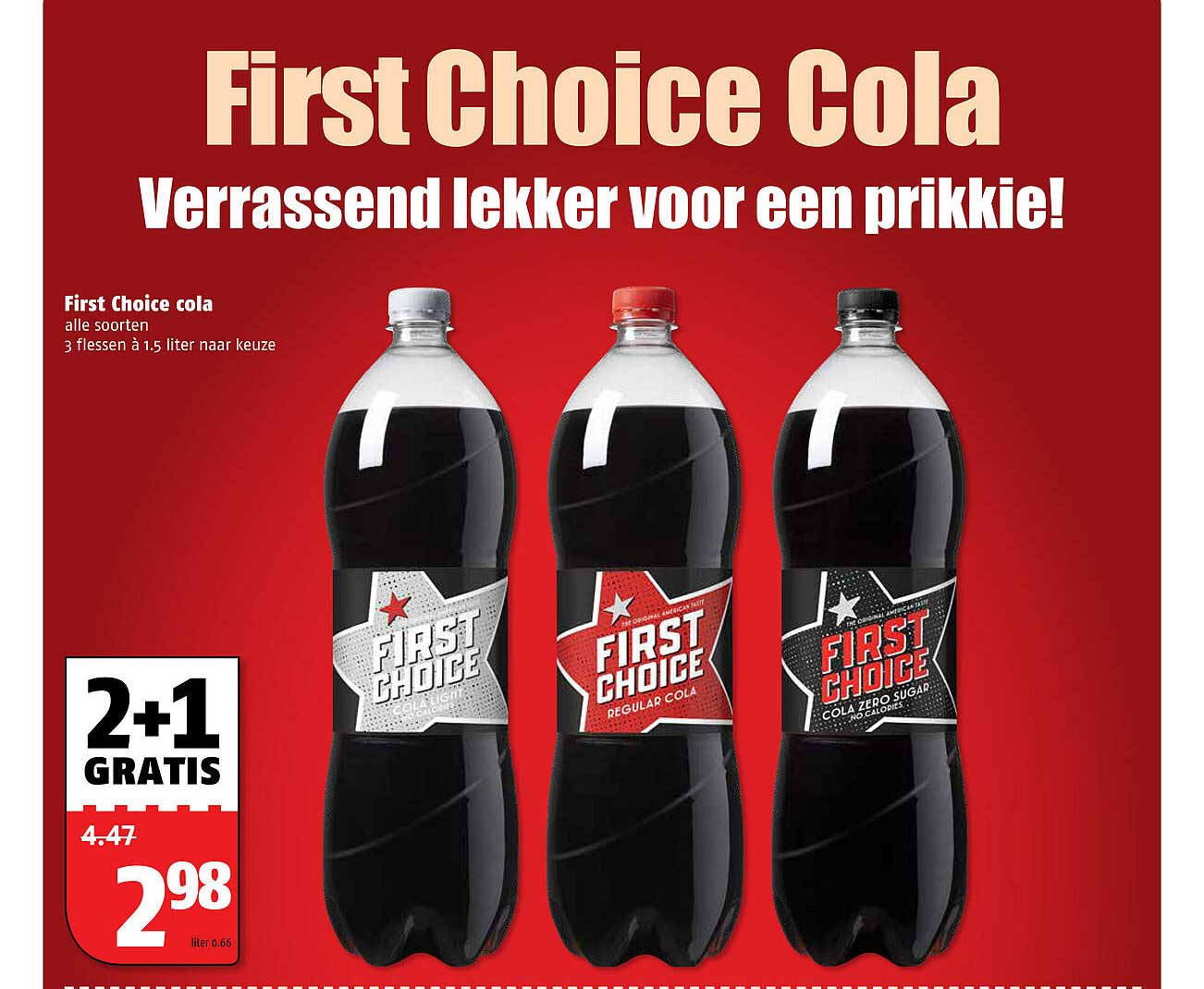 Poiesz First Choice Cola 2+1 Gratis