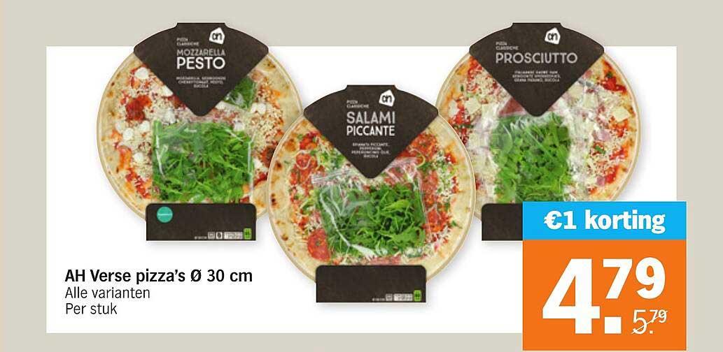Albert Heijn AH Verse Pizza's Ø 30 Cm €1 Korting