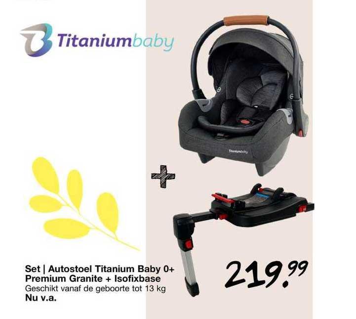 Van Asten Set | Autostoel Titanium Baby 0+ Premium Granite + Isofixbase