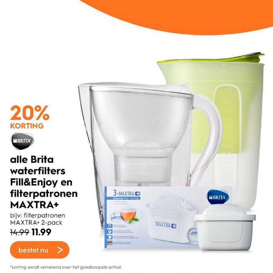 Blokker Alle Brita Waterfilters Fill&Enjoy En Filterpatronen Maxtra+ 20% Korting