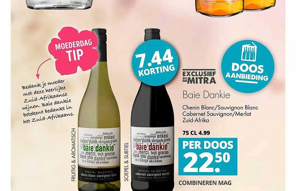Mitra Baie Dankie Chenin Blanc-Sauvignon Blanc, Cabernet Sauvignon-Merlot Zuid Afrika 7.44 Korting