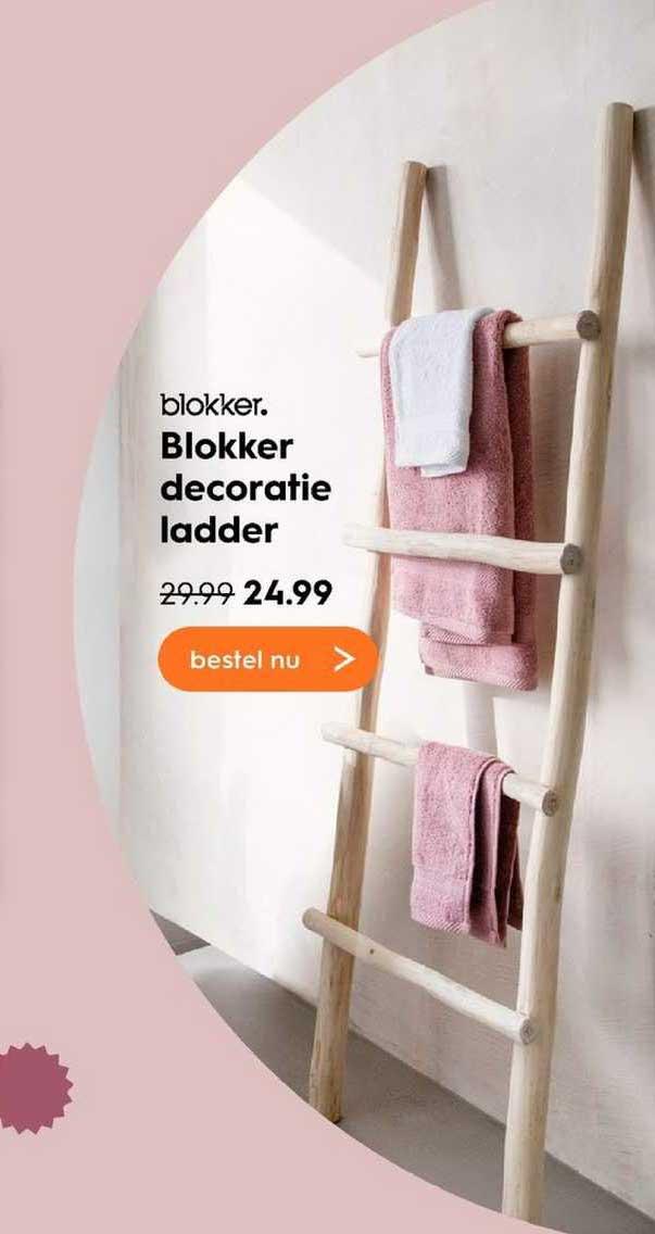 Blokker Decoratie Ladder Aanbieding Bij Blokker