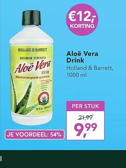 Holland & Barrett Aloe Vera Drink €12.- Korting