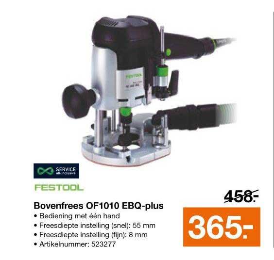 Bouwmaat Festool Bovenfrees OF1010 EBQ Plus