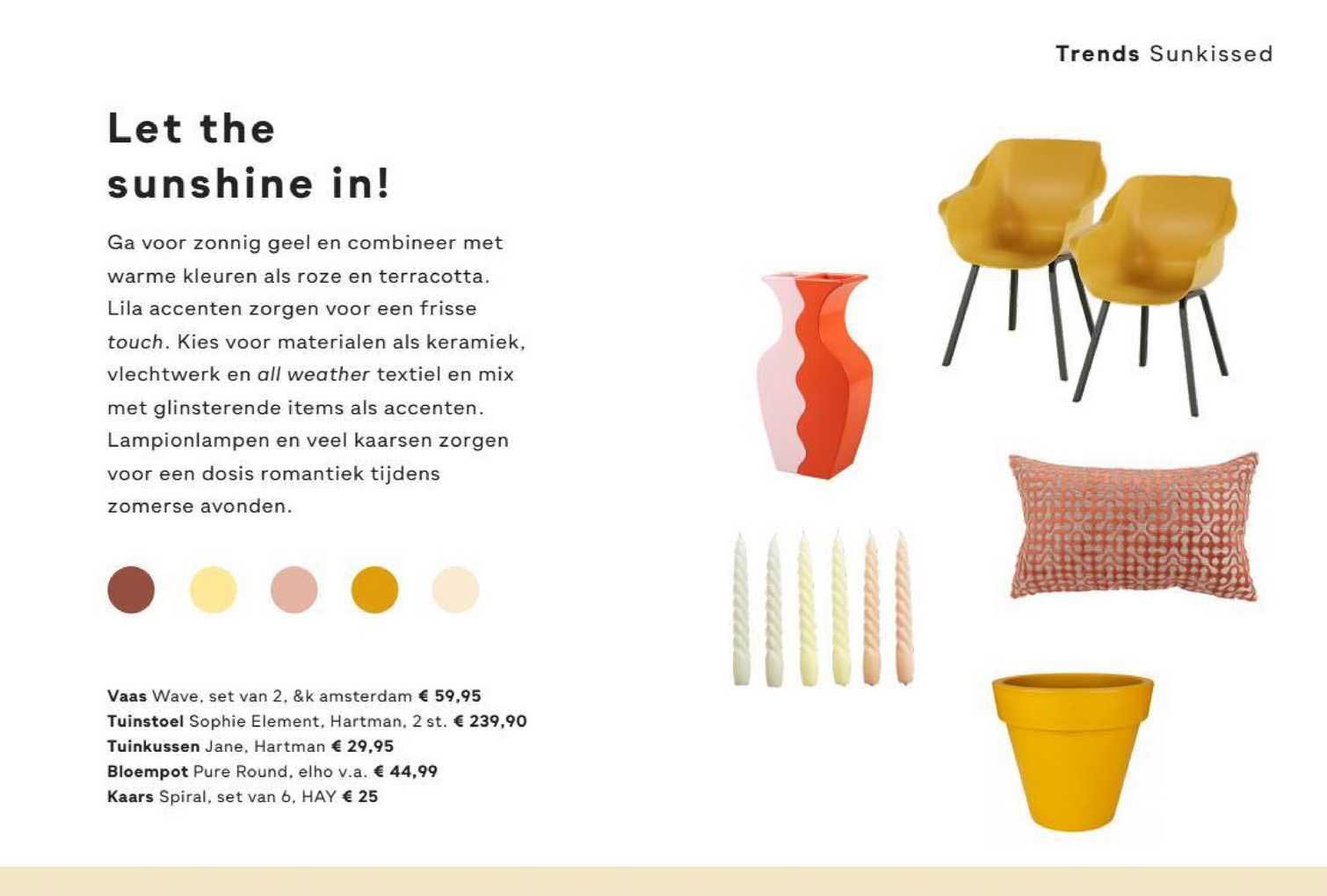 FonQ Vaas Wave &K Amsterdam, Tuinstoel Sophie Element Hartman, Tuinkussen Jane Hartman, Bloempot Pure Round Elho Of Kaars Spiral Hay