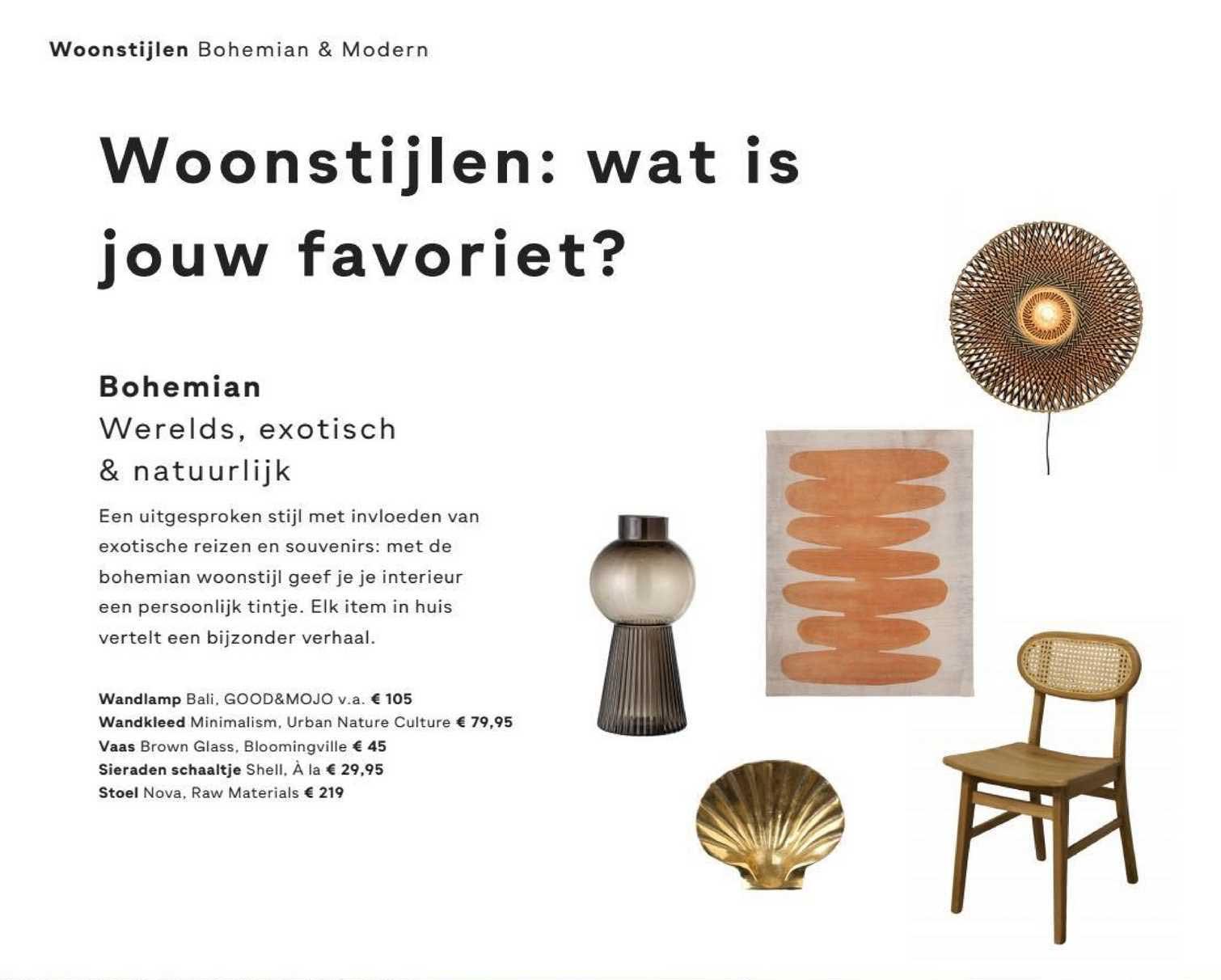 FonQ Wandlamp Bali, Wandkleed Minimalism, Vaas Brown Glass, Sieraden Schaaltje Shell Of Stoel Nova