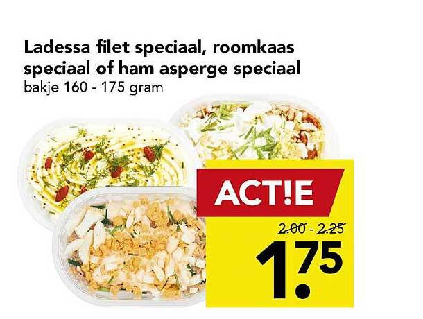 DEEN Ladessa Filet Speciaal, Roomkaas Speciaal Of Ham Asperge Speciaal