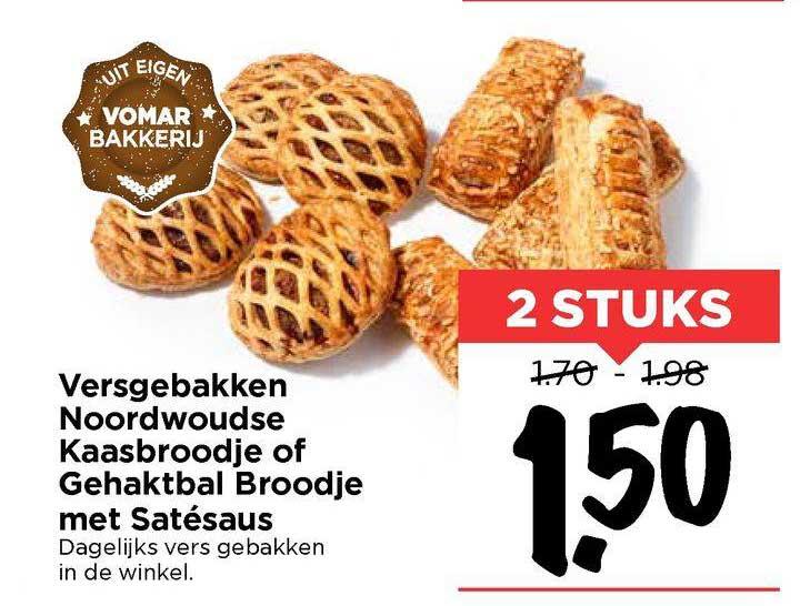 Vomar Versgebakken Noordwoudse Kaasbroodje Of Gehaktbal Broodje Met Satésaus