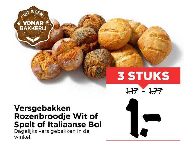 Vomar Versgebakken Rozenbroodje Wit Of Spelt Of Italiaanse Bol