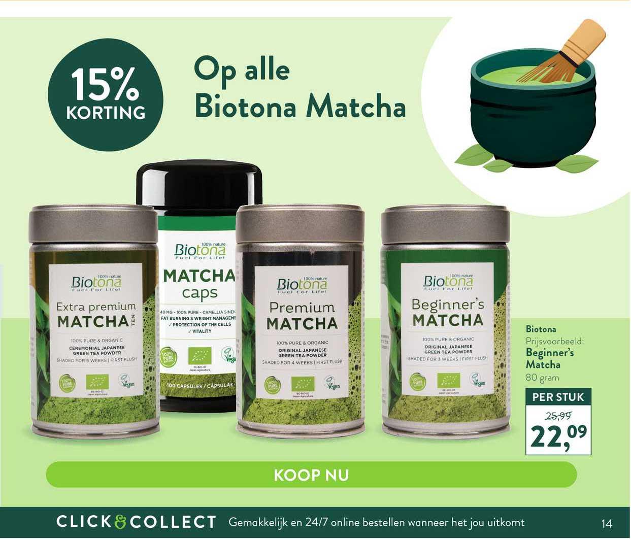 Holland & Barrett Op Alle Biotona Matcha 15% Korting