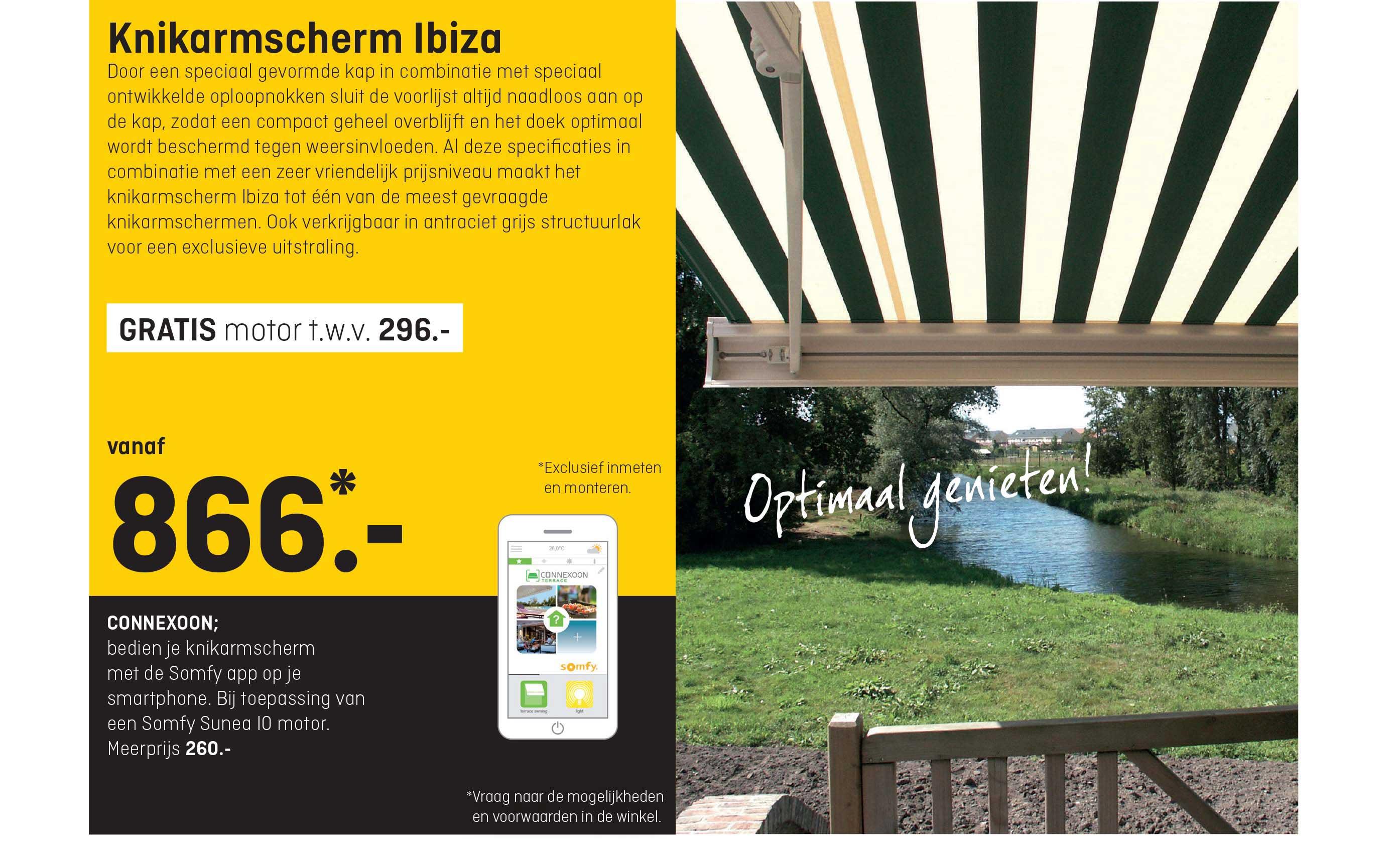 Hubo Knikarmscherm Ibiza + GRATIS Motor T.w.v. €296,-