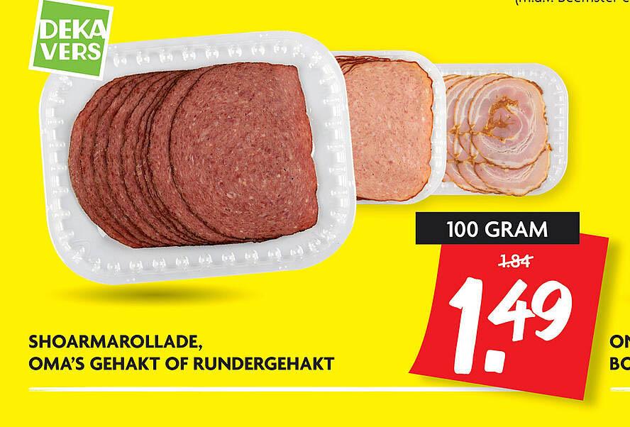 DekaMarkt Shoarmarollade, Oma's Gehakt Of Rundergehakt