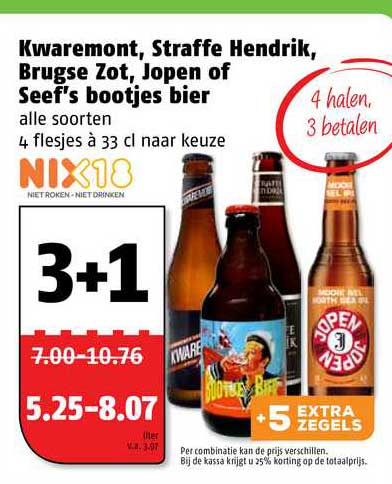Poiesz Kwaremont, Straffe Hendrik, Brugse Zot, Jopen Of Seef's Bootjes Bier