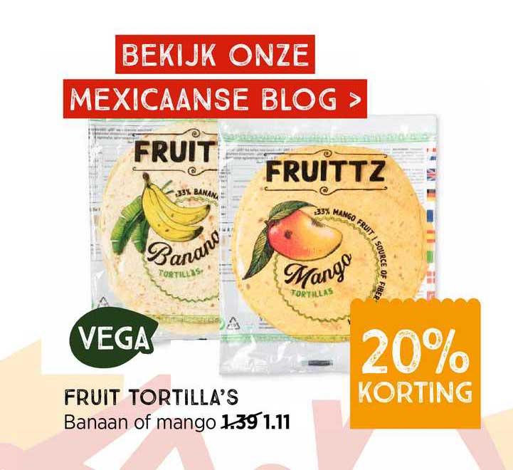 Xenos Fruit Tortilla's Banaan Of Mango 20% Korting